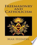 Ebook Freemasonry and Catholicism Epub Max Heindel Apps Read Mobile