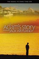 Adam s Story