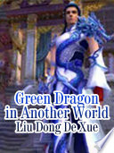 Green Dragon in Another World Book PDF