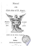Manual Of The Third Order Of St. Francis : ...