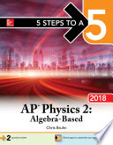 5 Steps to a 5  AP Physics 2  Algebra Based 2018 edition