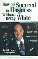How to Succeed in Business Without Being White