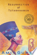 Resurrection of Tutankhamun