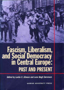 Fascism  Liberalism  and Social Democracy in Central Europe