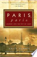 """Paris, Paris : a different light."""" -- san francisco chronicle book..."""