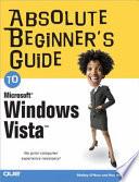Absolute Beginner s Guide to Microsoft Windows Vista