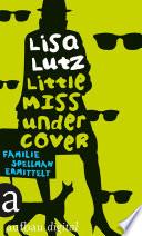 Little Miss Undercover