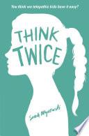 Think Twice by Sarah Mlynowski