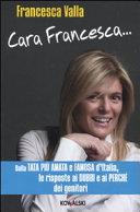 Cara Francesca... Dalla tata più amata e famosa d'Italia, le risposte ai dubbi e ai perché dei genitori