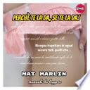 Perch   te la da  se te la da   manuali da leggere  Mat Marlin sexy hot