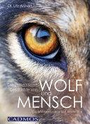 Die gemeinsame Geschichte von Wolf und Mensch