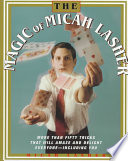 The Magic of Micah Lasher