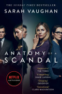 Anatomy Of A Scandal : him. gripping psychological drama for...