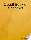Occult Book Of Shadows : in one sense, this is the central...