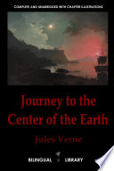 Journey to the Center of the Earth Voyage Au Centre de la Terre  English French Parallel Text Edition