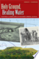Holy Ground  Healing Water