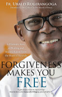 Forgiveness Makes You Free