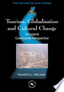 Tourism, Globalisation, And Cultural Change : book offers original insights into...