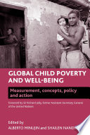 Global Child Poverty and Well being