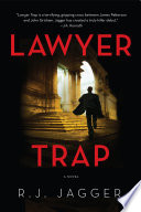 Lawyer Trap  A Novel of Crime