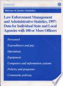 Law Enforcement Management and Administrative Statistics 1997