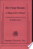 Her Fatal Beauty Or A Shop Girl S Honor