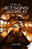 It's a Jetsons World Pdf/ePub eBook