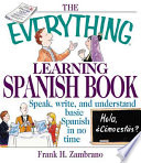 The Everything Learning Spanish Book