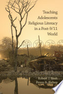 Ebook Teaching Adolescents Religious Literacy in a Post-9/11 World Epub Robert Nash,Penny A. Bishop Apps Read Mobile