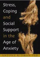 Stress  Coping and Social Support in the Age of Anxiety