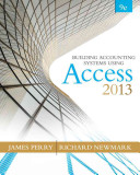 Building Accounting Systems Using Microsoft Access 2013