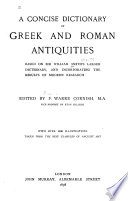 A Concise Dictionary of Greek and Roman Antiquities