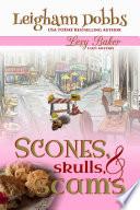 Scones  Skulls   Scams