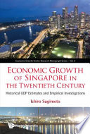 Economic Growth of Singapore in the Twentieth Century