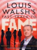 Louis Walsh's Fast Track to Fame Westlife Girls Aloud Shayne Ward And