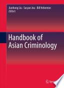 Handbook of Asian Criminology