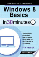 Windows 8 Basics In 30 Minutes
