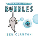 Bubbles (A Narwhal and Jelly Board Book) Book