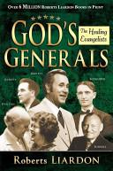 download ebook gods generals: healing evangelists: healing evangelists pdf epub