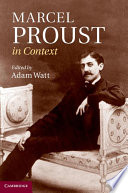 Marcel Proust in Context Du Temps Perdu In Search