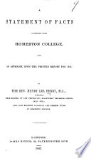 A Statement of Facts connected with Homerton College  and an appendix upon the printed report for 1843   Chiefly consisting of correspondence between H  L  Berry  J  Pye Smith and others  published in vindication of H  L  Berry s conduct in performance of his duties as Resident Tutor at the college