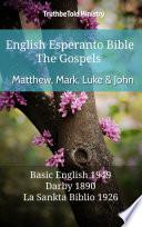 English Esperanto Bible   The Gospels   Matthew  Mark  Luke and John