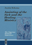 Anointing of the Sick and the Healing Ministry