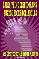 Large Print Cryptograms Puzzle Books for Adults  359 Cryptoquotes about Nature