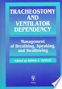 Tracheostomy and Ventilator Dependency