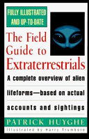 The Field Guide to Extraterrestrials