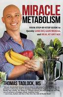 Miracle Metabolism