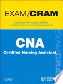 CNA Certified Nursing Assistant Exam Cram