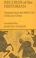 Records of the Historian; Chapters from the Shih Chi