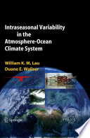 Awesome Intraseasonal Variability in the Atmosphere-Ocean Climate System